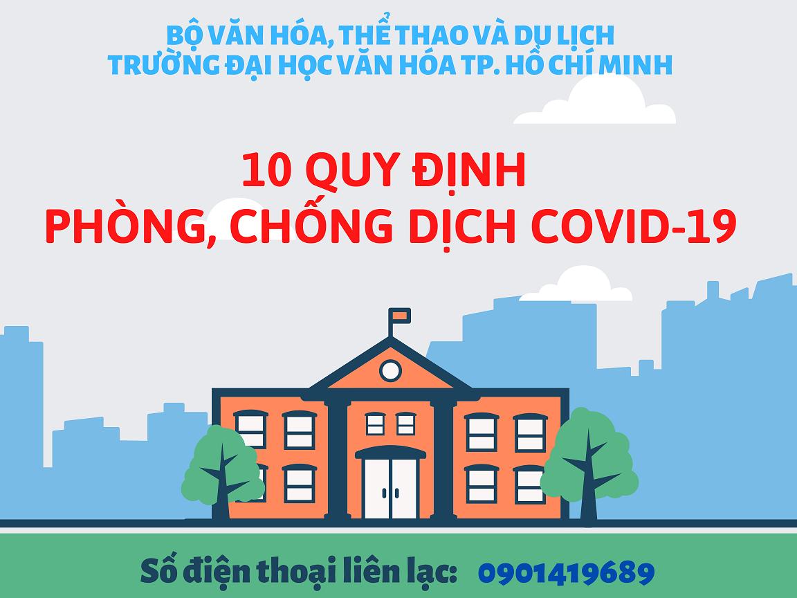 10 Quy định của Trường Đại học Văn hóa TP. Hồ Chí Minh khi sinh viên nhập học sau thời gian nghỉ vì dịch Covid-19.