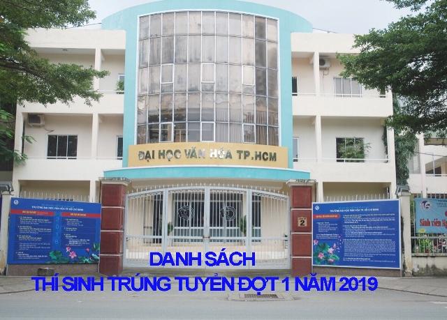 Trường Đại học Văn hóa TP. Hồ Chí Minh công bố danh sách trúng tuyển bậc đại học đợt 1 các ngành, chuyên ngành hệ chính quy năm 2019