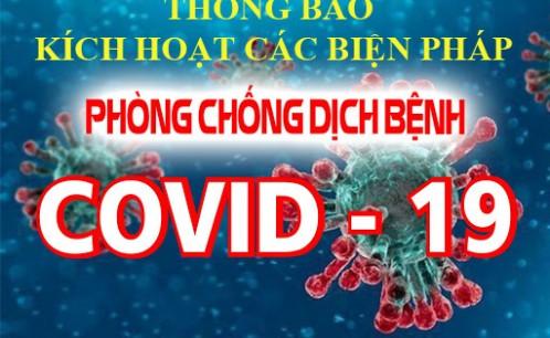 Thông báo về việc kích hoạt các phương án phòng chống dịch COVID-19